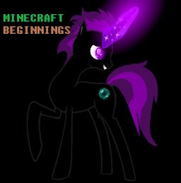 Minecraft Beginnings - Fimfiction