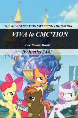 Viva La Cmc Tion Avec Button Mash Fimfiction