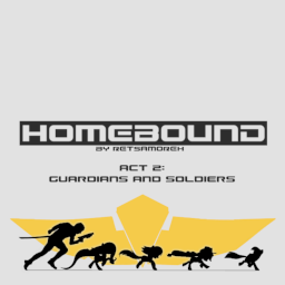 Homebound Written By Retsamoreh