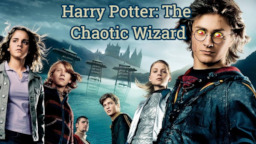 Harry Potter: The Chaotic Wizard - Fimfiction